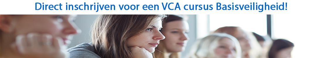 Direct inschrijven voor een VCA cursus Basisveiligheid