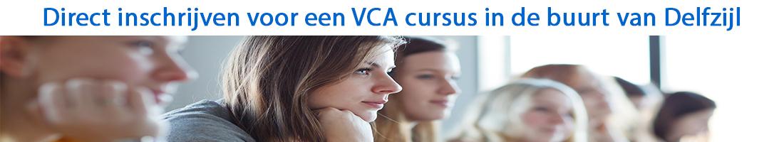 Direct inschrijven voor een VCA cursus in de buurt van Delfzijl
