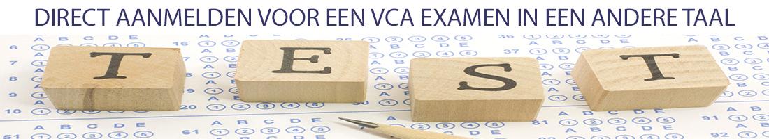 Direct aanmelden voor een VCA examen in een andere taal
