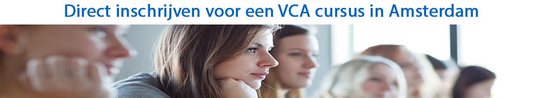 Direct inschrijven voor een VCA cursus in Amsterdam