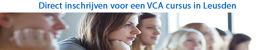 Direct inschrijven voor een VCA cursus in Leusden