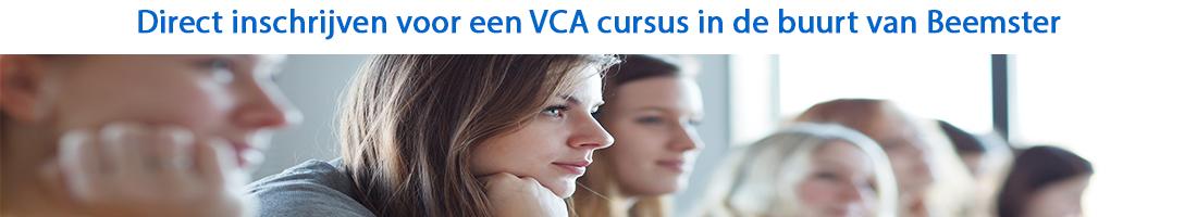 Direct inschrijven voor een VCA cursus in de buurt van Beemster
