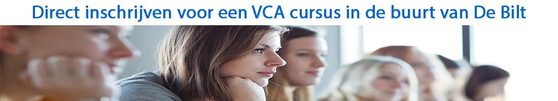 Direct inschrijven voor een VCA cursus in de buurt van De Bilt