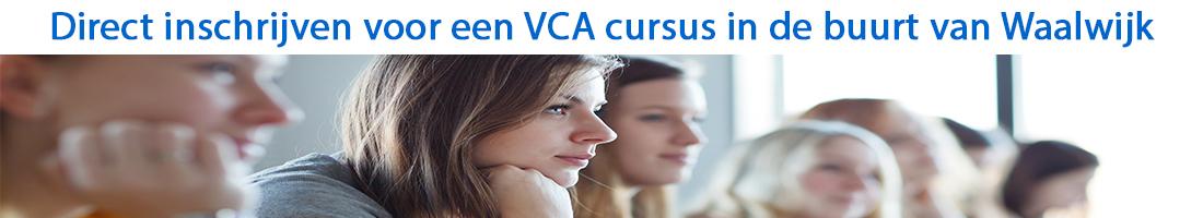 Direct inschrijven voor een VCA cursus in de buurt van Waalwijk