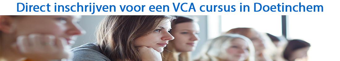 Direct inschrijven voor een VCA cursus in Doetinchem